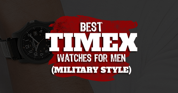 best timex watches for men